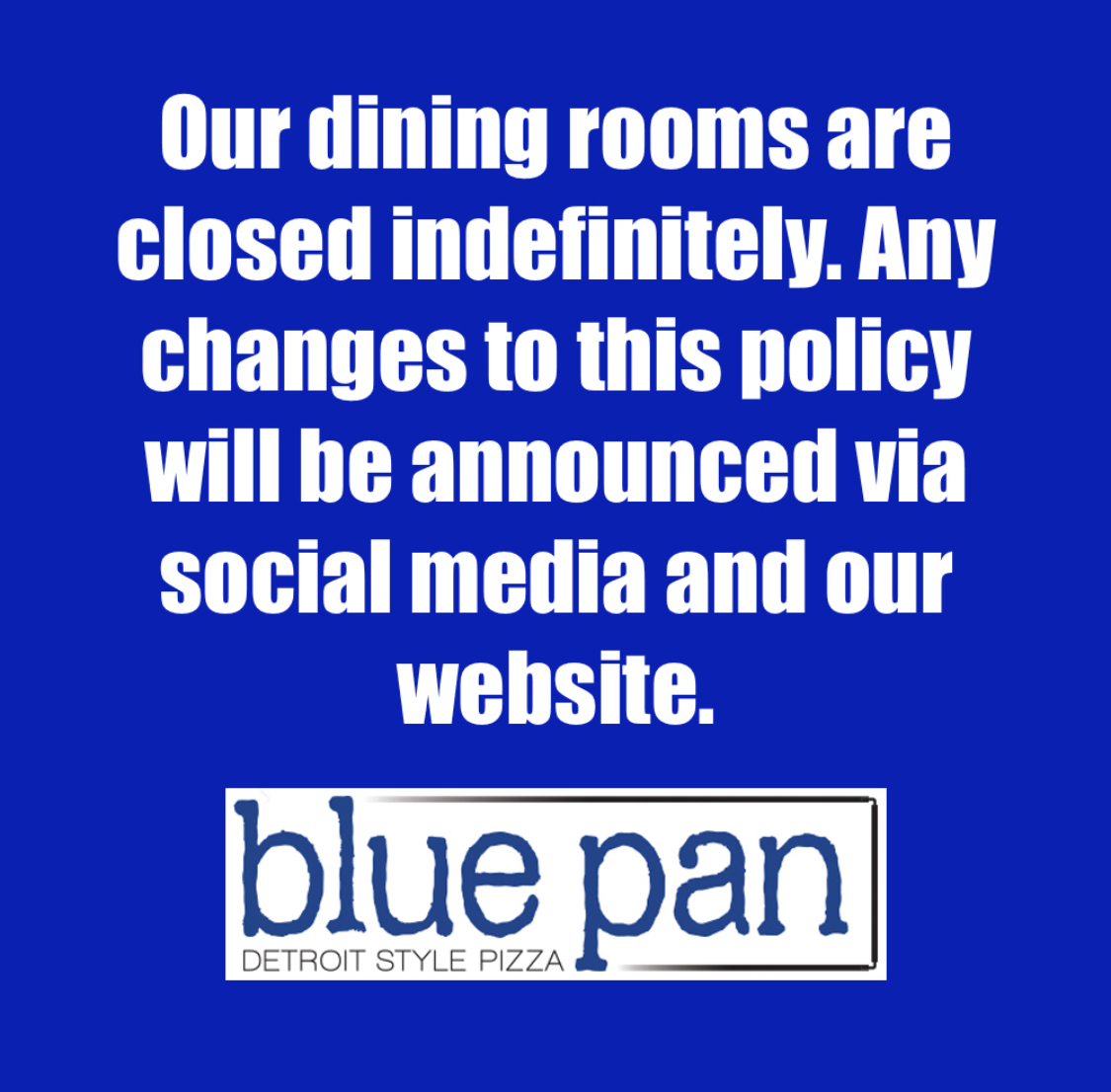 Dining Rooms closed indefinitely due to covid